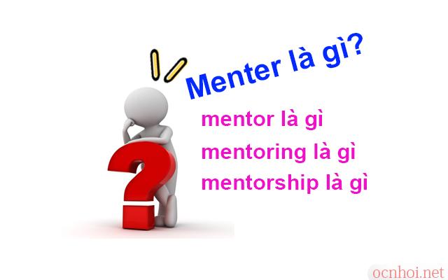 menter là gì - mentor là gì